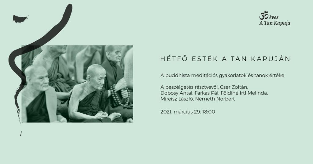A buddhista meditációs gyakorlatok és tanok értéke